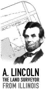 A. Lincoln The Land Surveyor From Illinois